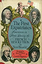 The first expatriates: Americans in Paris during the French Revolution
