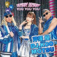 EVERYBODY! EVERYBODY! / YOU YOU YOU(CD+DVD)