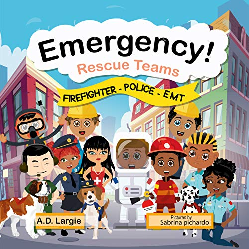 Emergency Rescue Teams: Firefighter, Police, EMT For Kids (English Edition)