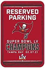 NFL Tampa Bay Buccaneers 2021 Super Bowl LV Champions Parking Sign