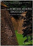 La route des fortifications dans l'Est - Les étoiles de Vauban