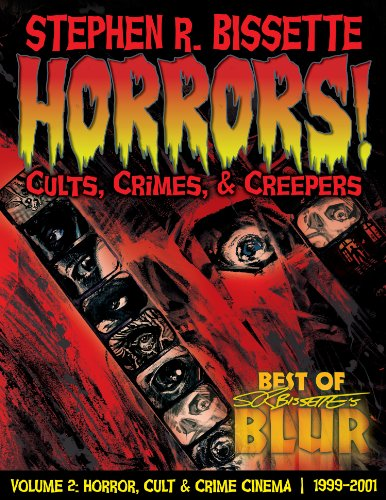 Horrors! Cults, Crimes, & Creepers (The Best of Blur Book 2) (English Edition)
