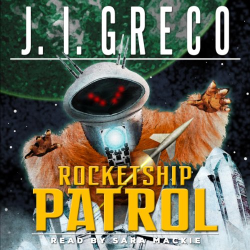 Rocketship Patrol audiobook cover art