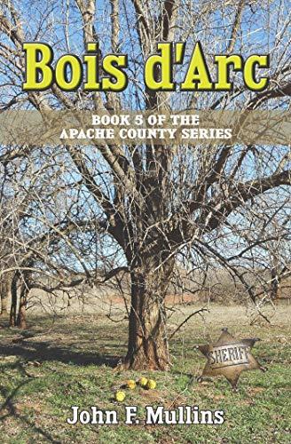 Bois d'Arc (Apache County Book 5) (English Edition)