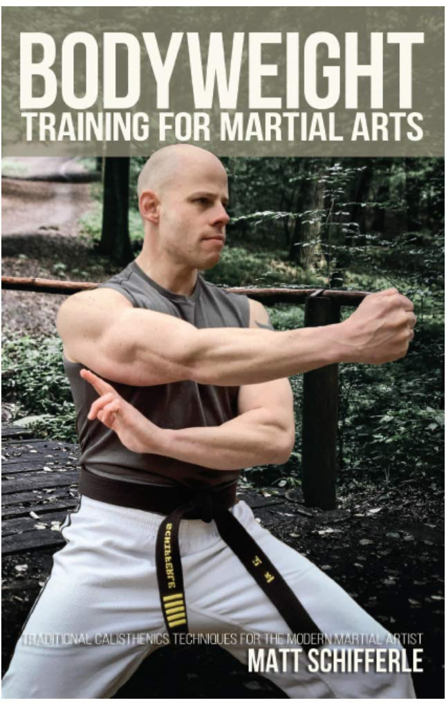 Download Bodyweight Training For Martial Arts: Traditional Calisthenics Techniques For The Modern Martial Artist (English Edition) 