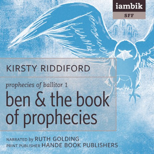 Ben & the Book of Prophecies audiobook cover art