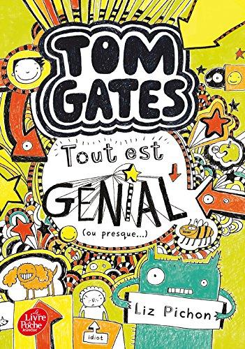 Tom Gates - Tome 3: Tout est génial (ou presque) (Tom Gates (3))