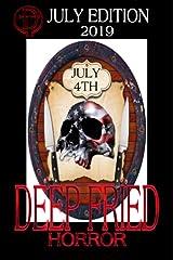 Deep Fried Horror July 2019 Kindle Edition