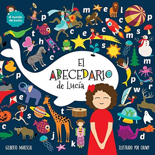 El abecedario de Lucia: Volume 9 (El mundo de Lucía)