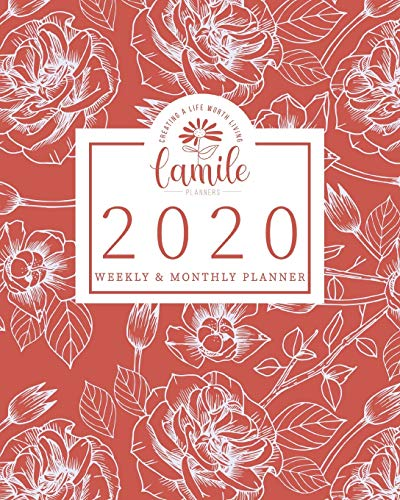 2020 Planner Weekly & Monthly Planner - Creating A Life Worth Living Camile Planners: Orange Rose Line Art Jan 1, 2020 - Dec 31, 2020 - Large Writing ... Quotes - Daily To Do's - Weekly View