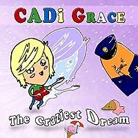 Craziest Dream
