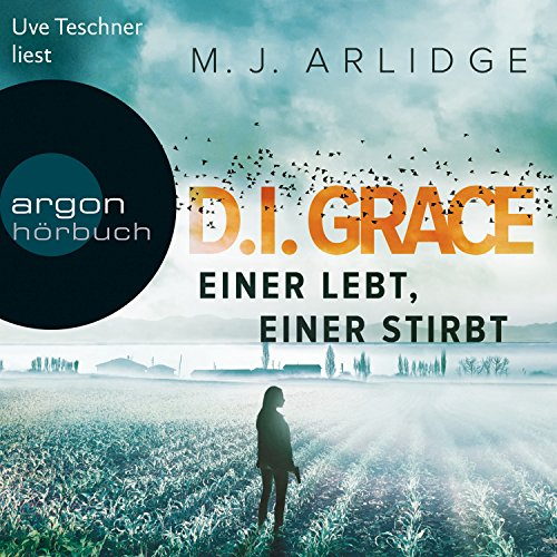 Einer lebt, einer stirbt (D. I. Grace 1) audiobook cover art