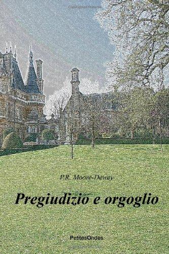 Pregiudizio E Orgoglio (Italian Edition) download ebooks PDF Books