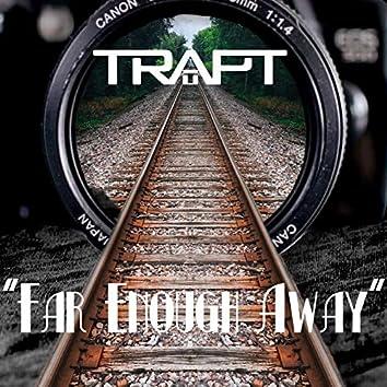 Far Enough Away (Acoustic)