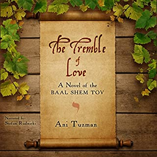 The Tremble of Love: A Novel of the Baal Shem Tov cover art