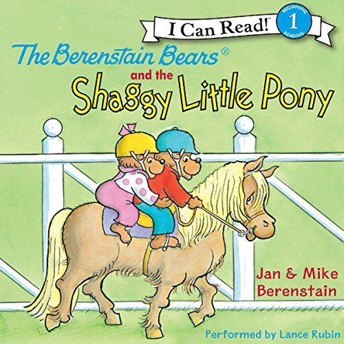The Berenstain Bears and the Shaggy Little Pony audiobook cover art