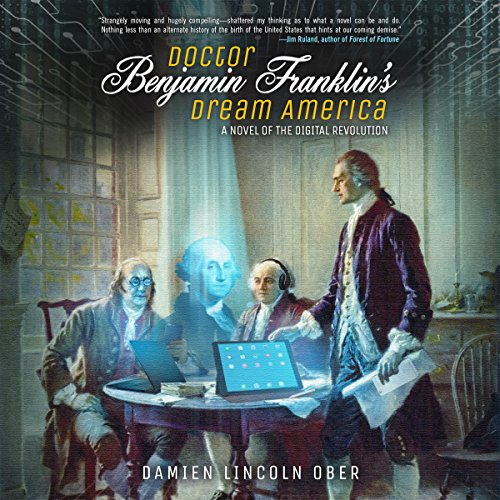Doctor Benjamin Franklin's Dream America cover art