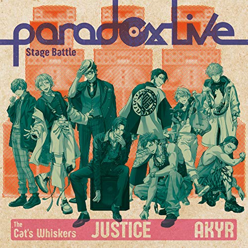 "[single]Paradox Live Stage Battle""JUSTICE"" – The Cat's Whiskers×悪漢奴等[FLAC + MP3]"