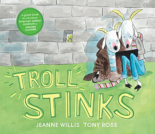 Troll Stinks! (Online Safety Picture Books)