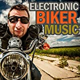 Electronic Biker Music