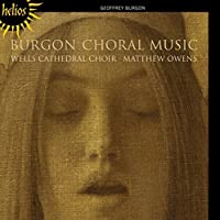 Burgon: Choral Music by Wells Cathedral Choir (2013-03-12)