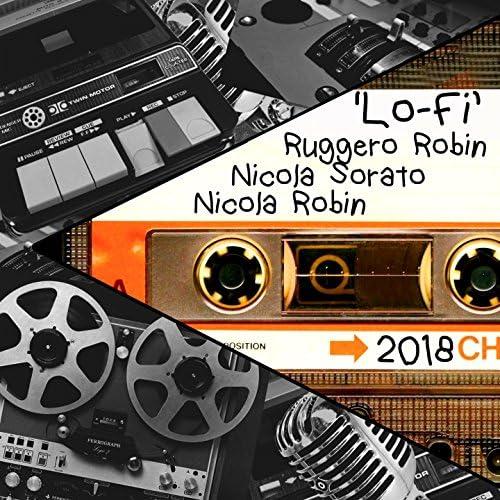 Ruggero Robin, Nicola Sorato, Nicola Robin