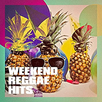 Weekend Reggae Hits