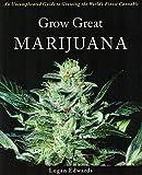 """Get a copy of """"Grow Great Marijuana"""" today!"""