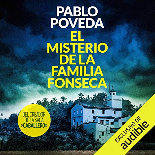 El Misterio de la Familia Fonseca [The Mystery of the Fonseca Family] cover art