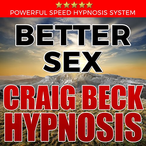 Better Sex: Craig Beck Hypnosis cover art