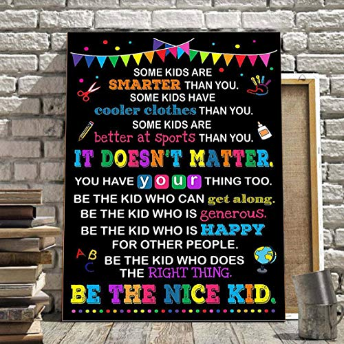 Some Kids Are'smarter Than You Be The Nice Kid Poster Unframed - Motivational Quote Wall Art Home Decor Print