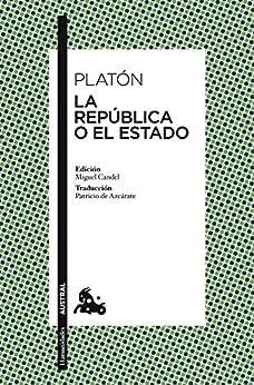 La República o El Estado (Clásica) (Spanish Edition) par [Platón, Patricio de Azcárate Corral]
