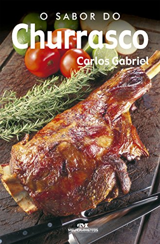 O Sabor do Churrasco (Portuguese Edition)