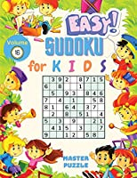 Easy Sudoku for Kids - The Super Sudoku Puzzle Book Volume 16