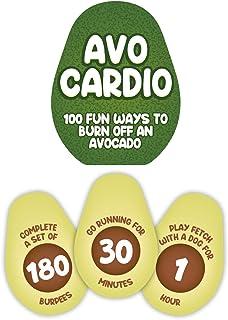 Avo-Cardio 100 Fun Ways To Burn Off An Avocado