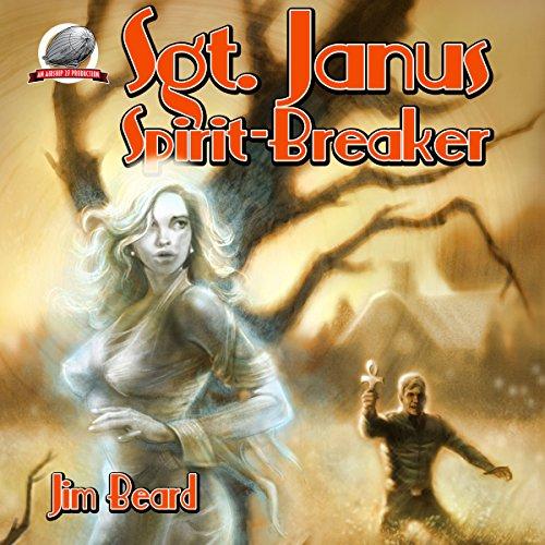 Sgt. Janus, Spirit-Breaker audiobook cover art