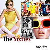 The Sixties (The Hits)