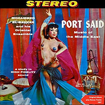Port Said (Original Belly Dance Album Plus Bonus Tracks - 1957)