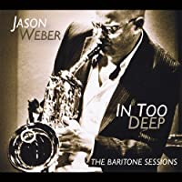 In Too Deep by Jason Weber (2013-01-01)