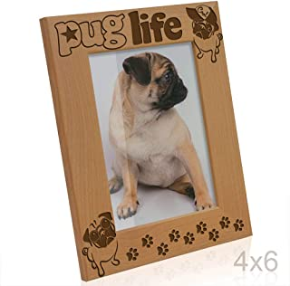 Kate Posh - Pug Life Engraved Wood Picture Frame, Dog Lover, Best Pug Ever, Funny Pug Life Photo Frame, Paws Gifts for Birthdays (4x6-Vertical)