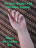 No More Rashes with Meridian Tapping (English Edition)