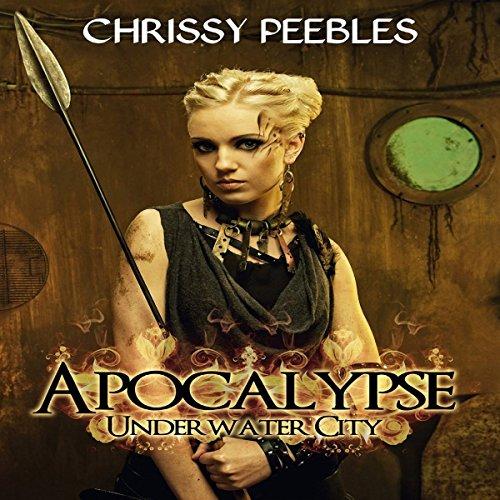 Apocalypse: Underwater City audiobook cover art