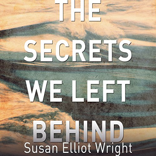 Secrets We Left Behind audiobook cover art