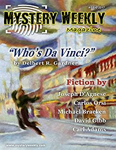 Mystery Weekly Magazine: April 2017 (Mystery Weekly Magazine Issues Book 20)