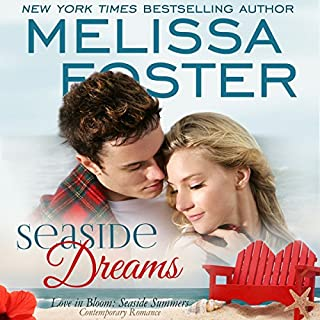 Seaside Dreams     Seaside Summers, Book 1              By:                                                                                                                                 Melissa Foster                               Narrated by:                                                                                                                                 B.J. Harrison                      Length: 10 hrs and 11 mins     76 ratings     Overall 4.5