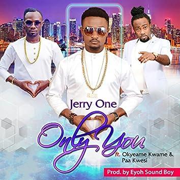 Only You (feat. Okyeame Kwame, Paa Kwesi)