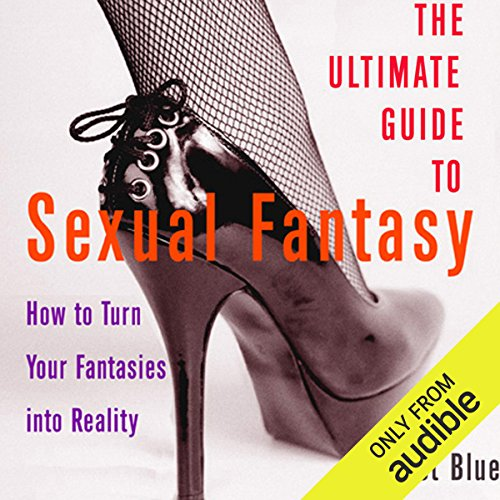 The Ultimate Guide to Sexual Fantasy audiobook cover art