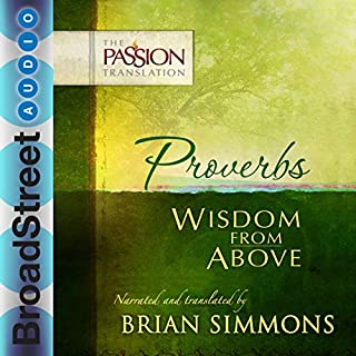 Proverbs: Wisdom from Above (The Passion Translation) cover art
