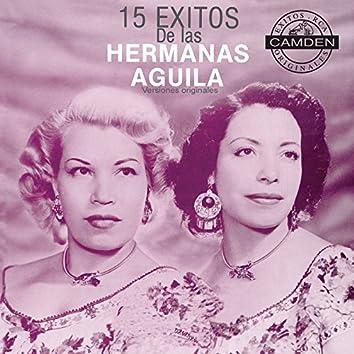 15 Exitos De Las Hermanas Aguila Versiones Originales