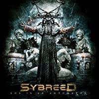 God Is An Automaton by Sybreed
